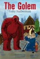 Halberstam, Gaby, Clark, Laura (Il) - Golem (White Wolves) - 9781408155776 - V9781408155776