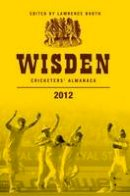 Booth, Lawrence - Wisden Cricketers' Almanack 2012 - 9781408156940 - V9781408156940