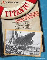Stewart, Alex - Titanic Unclassified (National Archives) - 9781408160527 - V9781408160527