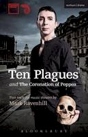 Mark Ravenhill - 'Ten Plagues' and 'The Coronation of Poppea' (Modern Plays) - 9781408160541 - V9781408160541