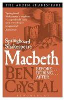 Crystal, Ben - Springboard Shakespeare: Macbeth - 9781408164624 - V9781408164624