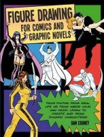 Daniel Cooney - Figure Drawing for Comics and Graphic Novels - 9781408170908 - V9781408170908