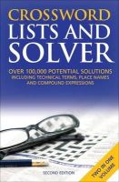Kerr, Anne Stibbs - Crossword Lists & Crossword Solver: Over 100,000 Potential Solutions Including Technical Terms, Place Names and Compound Expressions - 9781408171035 - V9781408171035