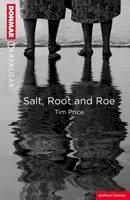 Tim Price - Salt Root and Roe (Modern Plays) - 9781408172032 - V9781408172032