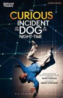 Haddon, Mark - The Curious Incident of the Dog in the Night-Time (Modern Plays) - 9781408173350 - V9781408173350