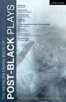 - The Methuen Drama Book of Post-black Plays (Play Anthologies) - 9781408173824 - V9781408173824