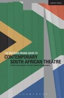 Middeke, Martin, Schnierer, Peter Paul - The Methuen Drama Guide to Contemporary South African Theatre (Guides to Contemporary Drama) - 9781408176696 - V9781408176696