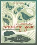 Lewis, Celia - An Illustrated Country Year - 9781408181348 - V9781408181348