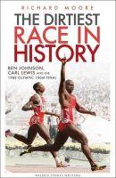 Moore, Richard - Dirtiest Race in History (Wisden) - 9781408181560 - KEX0289157