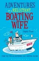 Rice, Angela - Adventures of a Reluctant Boating Wife - 9781408182048 - V9781408182048