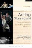 Gillett, John - Acting Stanislavski - 9781408184981 - V9781408184981