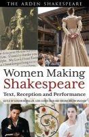 - - Women Making Shakespeare - 9781408185230 - V9781408185230