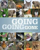 Various - Going, Going, Gone: 100 animals and plants on the verge of extinction - 9781408186305 - V9781408186305