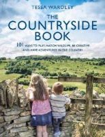WARDLEY TESSA - COUNTRYSIDE BOOK - 9781408187036 - V9781408187036