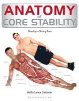 Hollis Lance Liebman - Core Stability Anatomy - 9781408187715 - V9781408187715