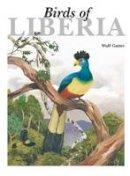 Wulf Gatter - Birds of Liberia - 9781408190227 - V9781408190227