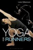 Williamson, Lexie - Yoga for Runners - 9781408190654 - V9781408190654