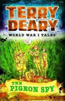 Terry Deary - The Pigeon Spy - 9781408191712 - 9781408191712