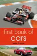 Thomas, Isabel - First Book of Cars - 9781408192252 - V9781408192252