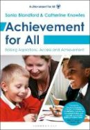 Blandford, Sonia - Achievement for All: Raising Aspirations, Access and Achievement. - 9781408192542 - V9781408192542
