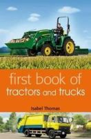 Thomas, Isabel - First Book of Tractors and Trucks - 9781408192924 - V9781408192924