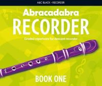 Bush, Roger - Abracadabra Recorder Book 1 (Pupil's Book): 23 Graded Songs and Tunes - 9781408194379 - V9781408194379