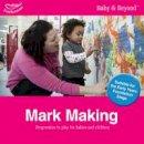 Williams, Liz; Featherstone, Sally - Mark Making - 9781408195086 - V9781408195086