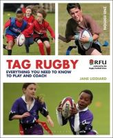 Jane Liddiard - Tag Rugby - 9781408195369 - 9781408195369