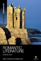 Gilroy, John - York Notes Companions: Romantic Literature - 9781408204795 - V9781408204795