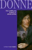 Robbins, Robin - The Poems of John Donne - 9781408231241 - V9781408231241