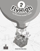 Stavridou, Katherina; Perrett, Jeanne; Covill, Charlotte - Fly High Level 2 Fun Grammar Teacher's Guide - 9781408233924 - V9781408233924