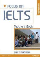 O'Connell, Sue - Focus on IELTS Teacher's Book - 9781408239179 - V9781408239179