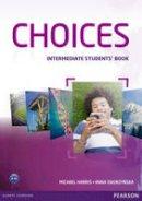 Harris, Michael; Sikorzynska, Anna - Choices Intermediate Students' Book - 9781408242032 - V9781408242032