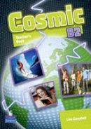 - Cosmic B2 Teachers Book - 9781408246696 - V9781408246696