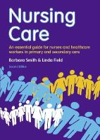 Field, Linda, Field - Nursing Care: An Essential Guide for Nursing, Healthcare and Social Care Professionals - 9781408251393 - V9781408251393