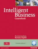 Johnson, Christine - Intelligent Business Pre-Intermediate Coursebook/CD Pack - 9781408256008 - V9781408256008