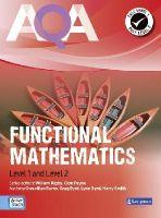 Smith, Harry, Burns, Gwenllian, Byrd, Lynn - AQA Functional Mathematics Student Book (AQA Functional Skills Mathematics) - 9781408260005 - V9781408260005