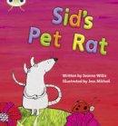 Willis, Jeanne - Phonics Bug: Sid's Pet Rat Phase 2 - 9781408260210 - V9781408260210