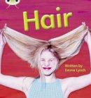 Lynch, Emma - Phonics Bug: Hair Phase 3 (N-F) - 9781408260395 - V9781408260395