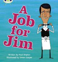 Shipton, Paul - Phonics Bug: A Job for Jim Phase 4 - 9781408260661 - V9781408260661