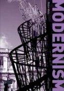 Walz, Robin - Modernism (Seminar Studies in History) - 9781408264492 - V9781408264492