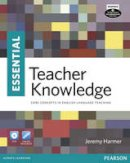 Harmer, Jeremy - Essential Teacher Knowledge Book and DVD Pack - 9781408268049 - V9781408268049