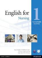 Wright, Ros, Cagnol, Bethany, Spada Symonds, Maria - English for Nursing Level 1 Coursebook and CD-ROM Pack (Vocational English) (French Edition) - 9781408269930 - V9781408269930