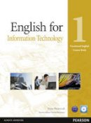 Olejniczak, Maja - English for Information Technology. Level 1 (Vocational English) - 9781408269961 - V9781408269961