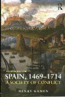 Kamen, Henry - Spain 1469-1714 - 9781408271933 - V9781408271933