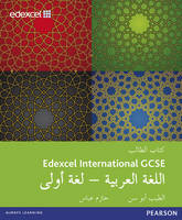 Ali Abusin, Eltayeb; Abbas, Hazim - Edexcel International GCSE Arabic 1st Language Student Book - 9781408275689 - V9781408275689