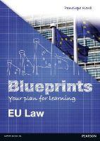 Kent, Penelope - Blueprints: EU Law - 9781408279021 - V9781408279021