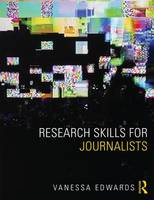 Edwards, Vanessa - Research Skills for Journalists - 9781408282977 - V9781408282977