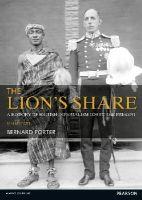 Porter, Bernard - The Lion's Share: A History of British Imperialism 1850-2011 - 9781408286050 - V9781408286050