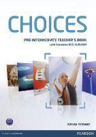 Tennant, Adrian - Choices Pre-intermediate Teacher's Book & Multi-ROM Pack - 9781408289792 - V9781408289792